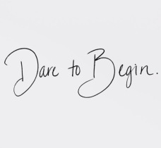 dare-to-begin